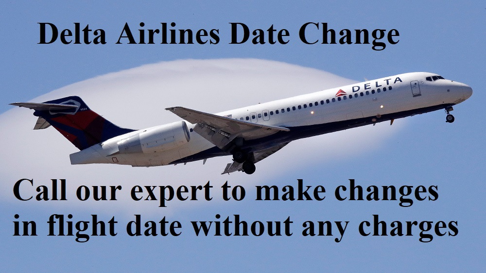 Delta Airlines Date Chnage